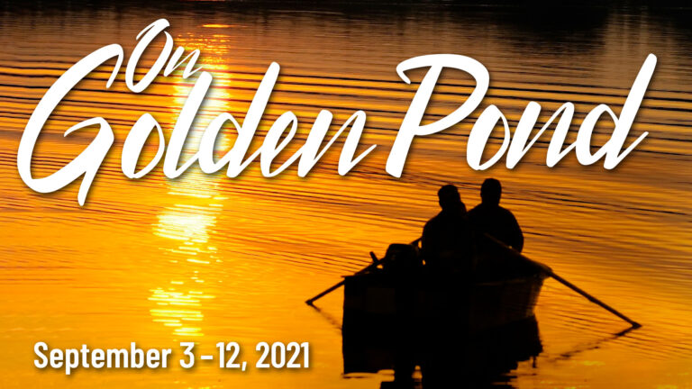 """Auditions for """"On Golden Pond"""" by Ernest Thompson Set for July 12 & 13"""